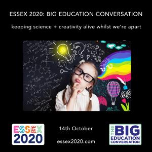 Essex 2020 Big Education Conversation