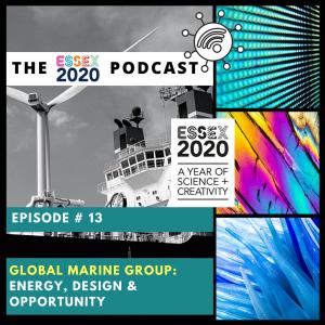 Essex 2020 Podcast Episode 13. Global Marine Group