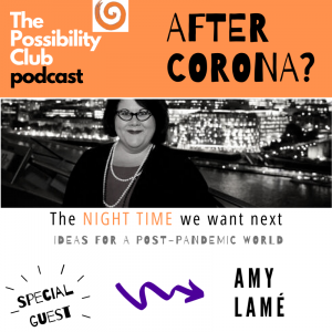 After Corona - Amy Lame on the night time economy