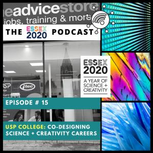 Essex 2020 Podcast 15 - USP College