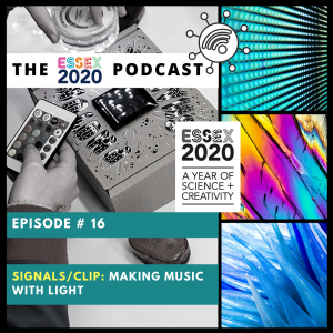 Essex 2020 podcast Frazer Merrick of Signals / Clip: Making Music with Light