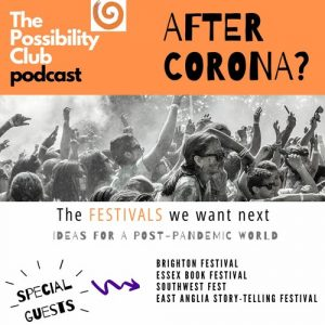 After Corona? The Festivals we want next