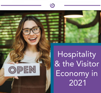Hospitality and the visitor economy in 2021