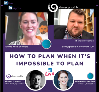 How to plan when it's impossible to plan. Linked In Live with Emma Mills-Sheffield