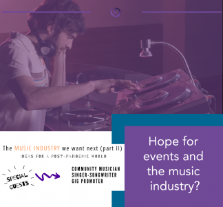 Hope for events and the music industry?
